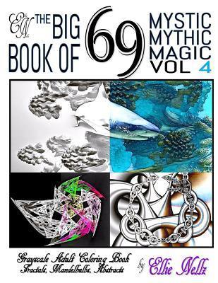The Big Book of 69 Mystic Mythic Magic
