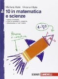10 in matematica e scienze - vol. 2