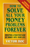 How to Solve All Your Money Problems Forever