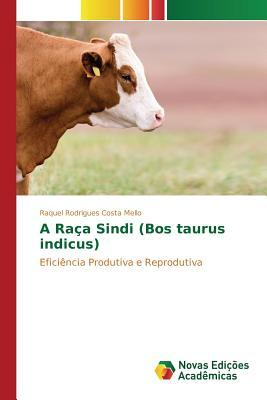 A Raça Sindi (Bos taurus indicus)