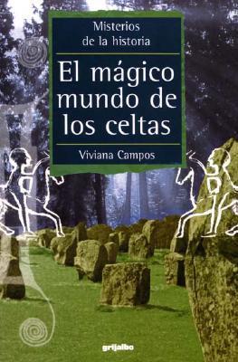Magico mundo de los celtas/Magical World of the Celts