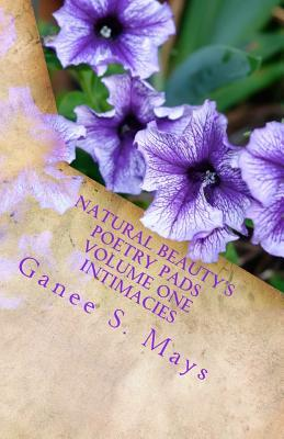Natural Beauty's Poetry Pads Volume One Intimacies