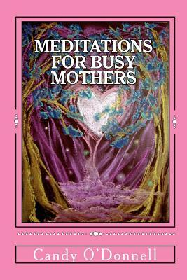 Meditations for Busy Mothers