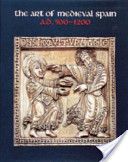 """""""The"""" Art of Medieval Spain"""