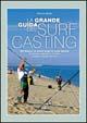 La grande guida del surf casting