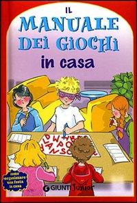 Il manuale dei giochi di casa