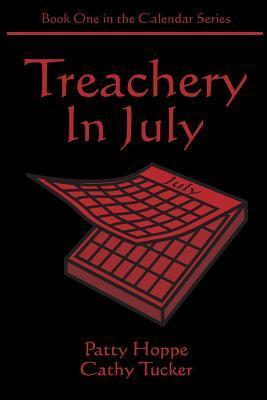 Treachery in July
