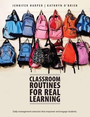 Classroom Routines for Real Learning
