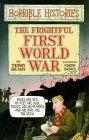 The Frightful First World War