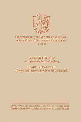 Aerophysikalische Flugforschung / Gelöste Und Ungelöste Probleme Der Gasdynamik