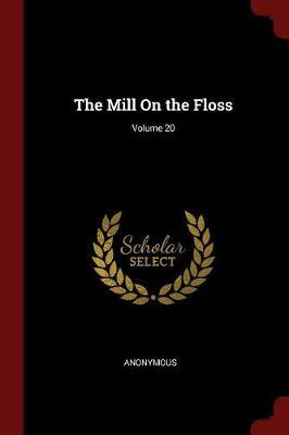 The Mill on the Floss; Volume 20