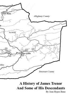 A History of James Trenor and Some of His Descendants