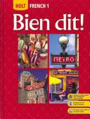 Holt French 1: Bien Dit!