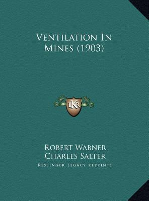 Ventilation in Mines (1903) Ventilation in Mines (1903)