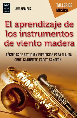 El aprendizaje de los instrumentos de madera / The learning of wooden instruments