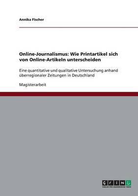 Online-Journalismus. Wie Printartikel sich von Online-Artikeln unterscheiden