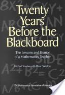 Twenty Years Before the Blackboard