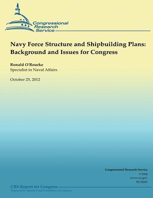 Navy Force Structure and Shipbuilding Plans