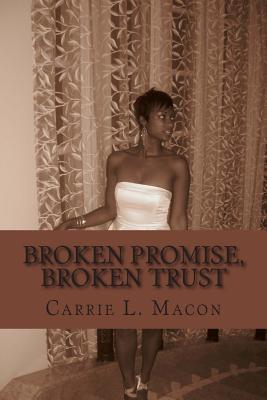 Broken Promise, Broken Trust