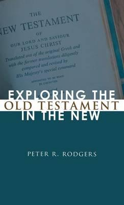 Exploring the Old Testament in the New