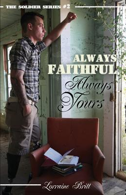 Always Faithful, Always Yours