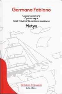 Concerto siciliano opera cinque. Motya