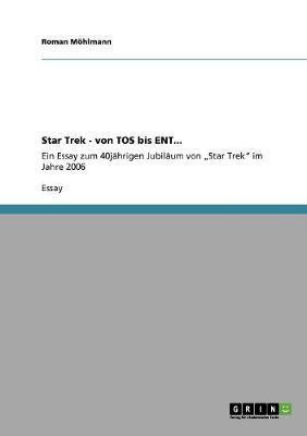 Star Trek - von TOS bis ENT...