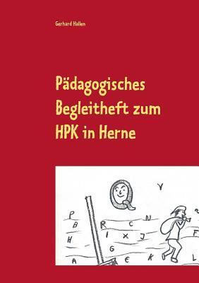 Pädagogisches Begleitheft zum HPK in Herne