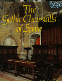 The Gothic Choirstalls of Spain