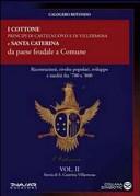 Storia di S. Caterina Villarmosa. Vol. 2: I cottone principi di Castelnuovo e di Villermosa e S. Caterina da paese feudale a comune.