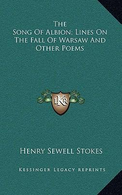 The Song of Albion; Lines on the Fall of Warsaw and Other Poems