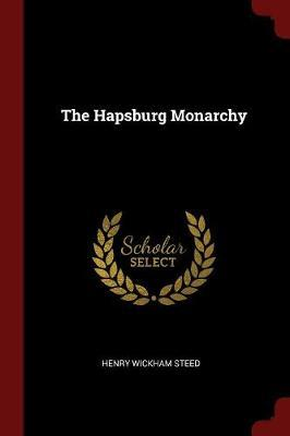 The Hapsburg Monarch...