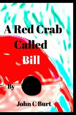 A Red Crab Called Bill.