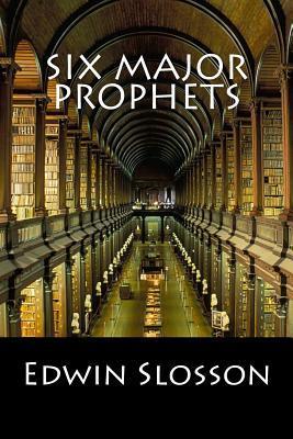 Six Major Prophets