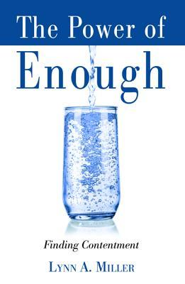 The Power of Enough