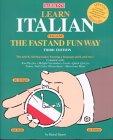 Learn Italian the Fast and Fun Way