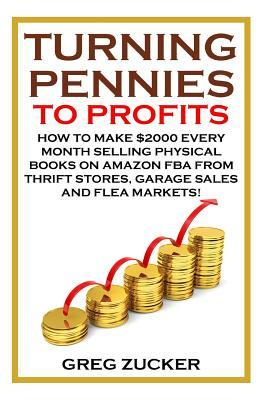 Turning Pennies to Profits
