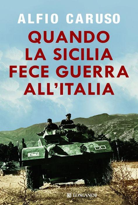 Quando la Sicilia fece guerra all'Italia