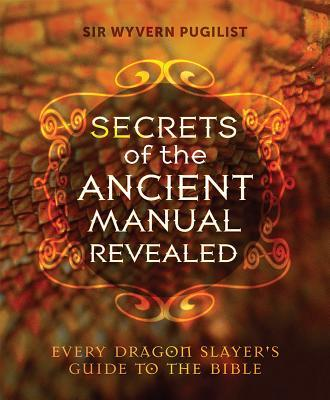 Secrets of the Ancient Manual Revealed!
