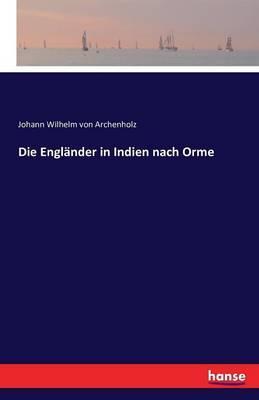 Die Engländer in Indien nach Orme