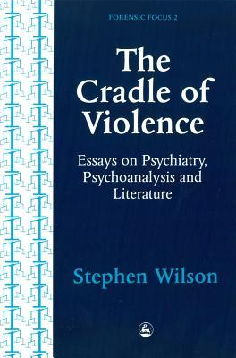 The Cradle of Violence