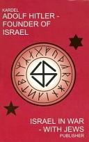 Adolf Hitler - Found of Israel