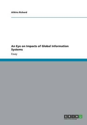 An Eye on Impacts of Global Information Systems
