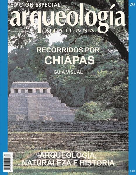 Recorridos por Chiapas. Guía visual
