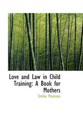 Love and Law in Child Training