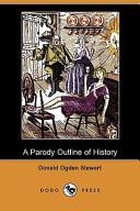 A Parody Outline of History (Dodo Press)