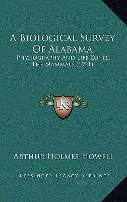 A Biological Survey of Alabama