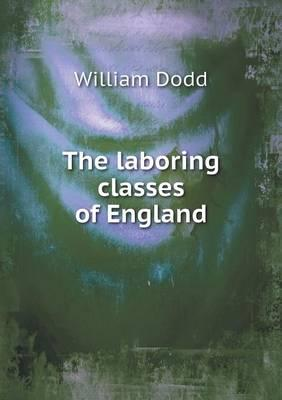 The Laboring Classes...