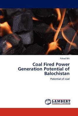Coal Fired Power Generation Potential of Balochistan