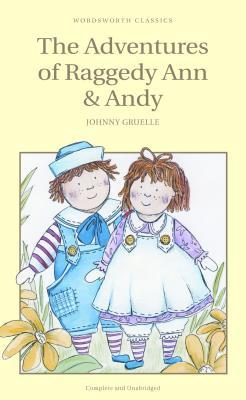 The Adventures of Raggedy Ann and Andy (Children's Classics)